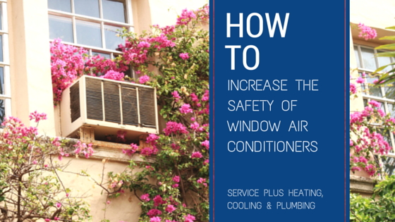 HOW TO INCREASE THE SAFETY OF WINDOW AIR CONDITIONERS